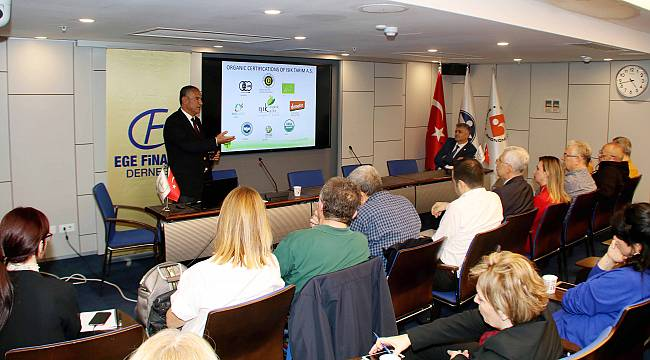Ege Finans Derneği'nde tarım sektörü ve organik üretim konuşuldu