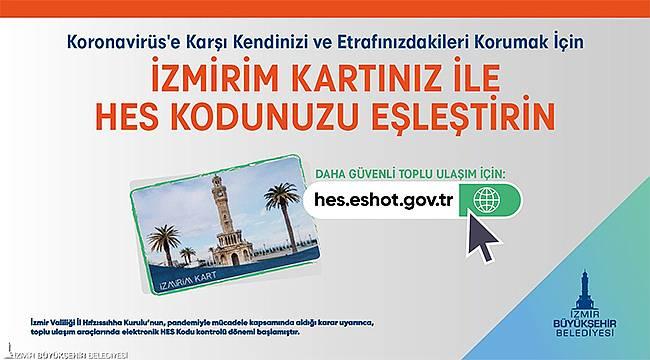 HES Kodu-İzmirim Kart eşleştirmesine 15 gün ek süre