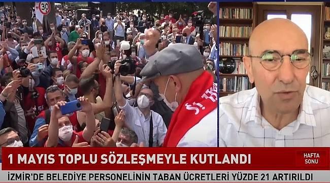 """Başkan Soyer'den canlı yayında 1 Mayıs mesajı: """"Aramızda işçi-patron ilişkisi yok, hepimiz İzmir için çalışıyoruz"""""""